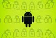 thiết bị android có chứa lỗ hổng bảo mật